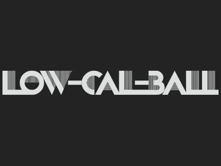 LowCalBall