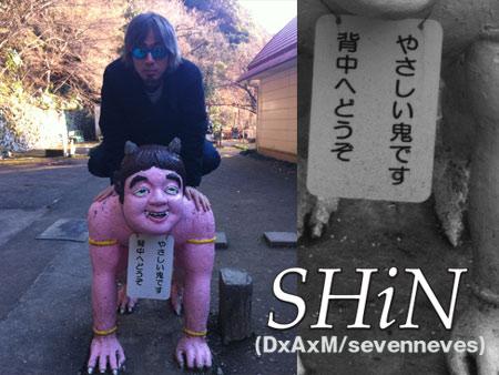 SHiN (DxAxM/sevenneves)